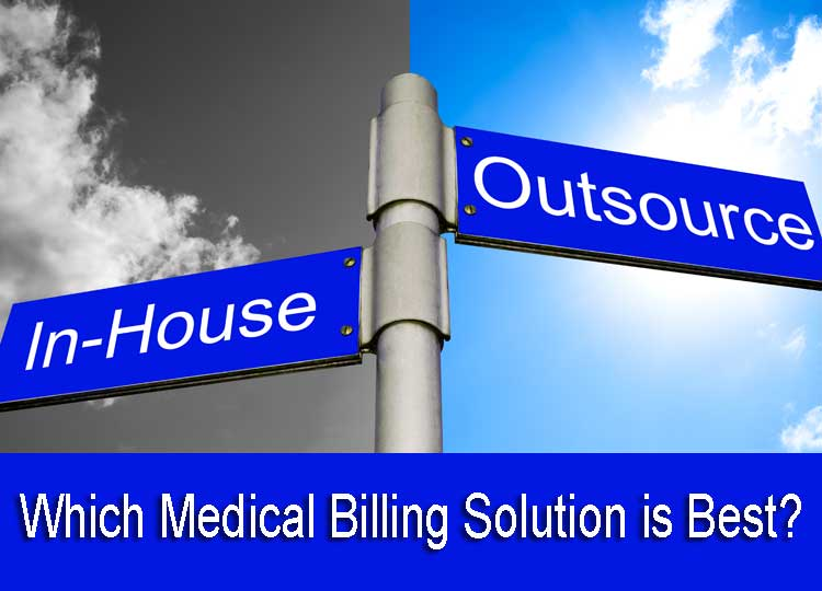 Is it better to outsource medical billing than to take care of them at home?